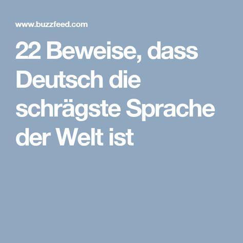 22 Beweise, dass Deutsch die schrägste Sprache der Welt