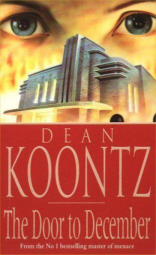 Pin By Sheena Estevez On Hot Downloads New Releases Everyday December Doors Dean Koontz