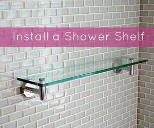 Quick Tip: How To Install A Shower Shelf Over Glass Or Ceramic Tiles    Shelves, Glass And Bath