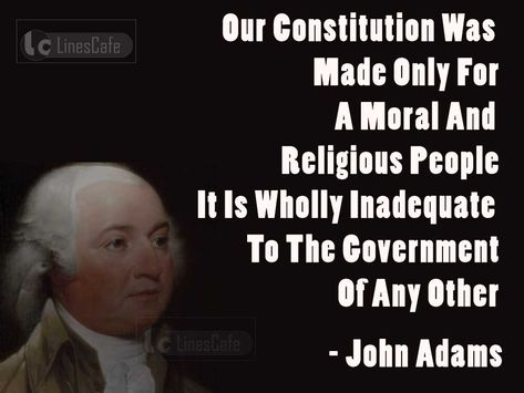 US President John Adams Top Best Quotes (With Pictures) - Linescafe.com