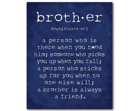 Brother Gift Wall Art A brother is a by SusanNewberryDesigns