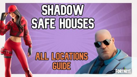 Fortnite Chapter 2 All Shadows Safe House Location Guide In 2020 Fortnite Secret Passages Chapter