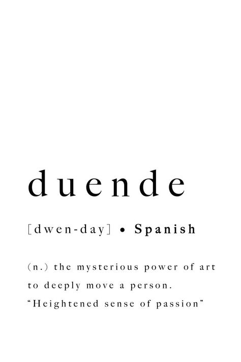 Duende Spanish Print Quote Art Printable Poster Modern Definition Typography Spain Passion Inspirational Black White Type Inspo Translation - Typografie zitate - The Stylish Quotes Unusual Words, Weird Words, Rare Words, Unique Words, New Words, Cool Words, Powerful Words, Motivacional Quotes, Tattoo Quotes