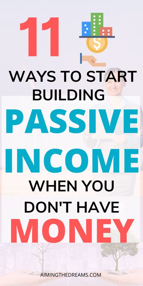 Passive income ideas without money