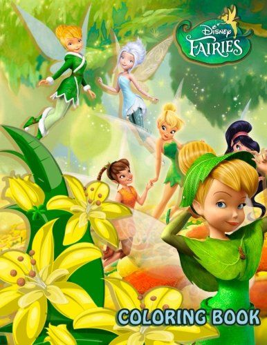 Disney Fairies: Coloring Book for Kids and Adults, Activity ...