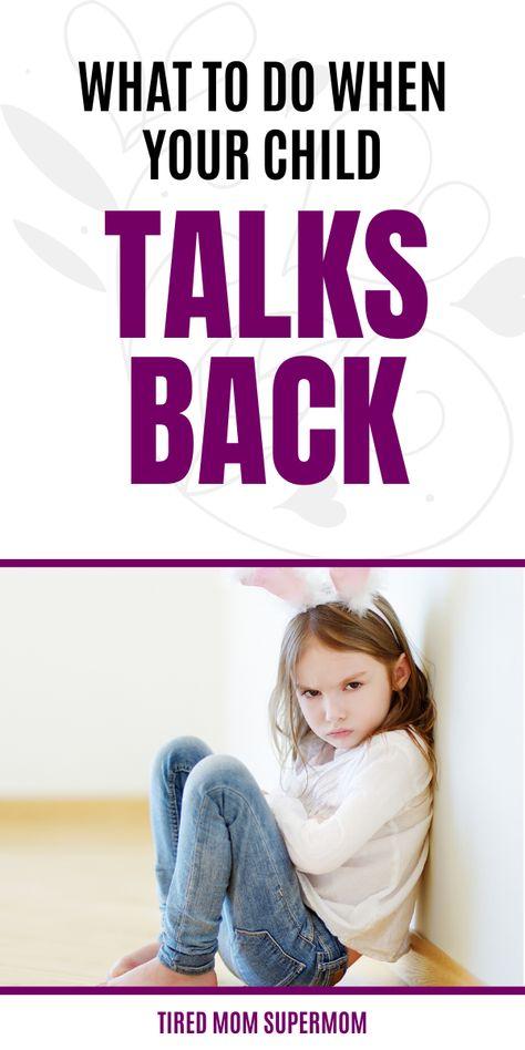Responding To Back Talk