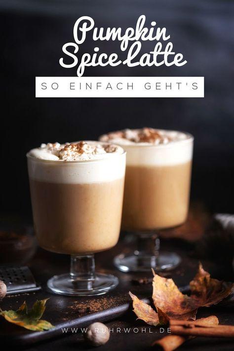 Photo of Pumpkin Spice Latte selber machen: So einfach geht`s