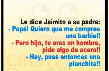 Chistes Cortos De Jaimito Como Te Fue Hoy Jaimito Humor Memes