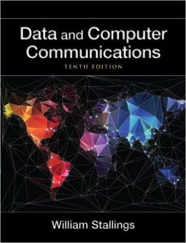Data And Computer Communications 10th Edition Pdf Version Computer Communication Downloading Data Communication Book