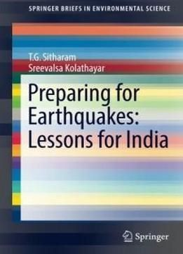 Preparing for earthquakes lessons for india springerbriefs in preparing for earthquakes lessons for india springerbriefs in environmental science free ebook fandeluxe Image collections