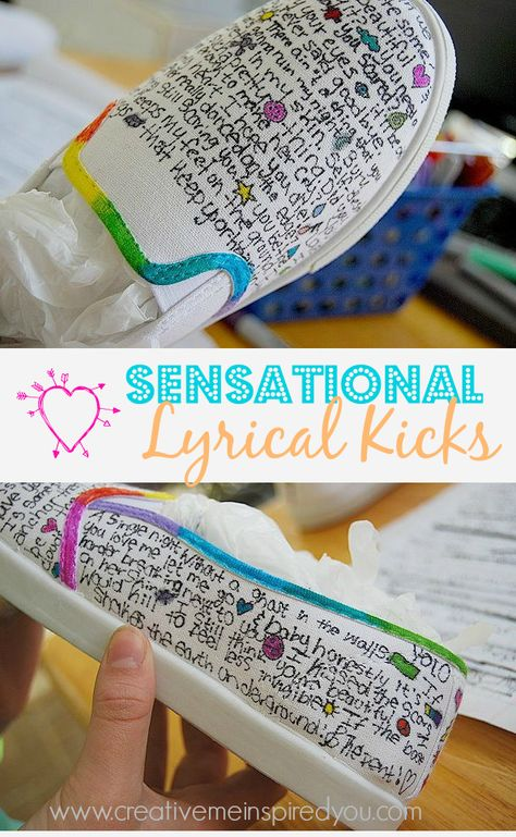 http://creativemeinspiredyou.com/sensational-lyrical-kicks/ Perfect craft for my teen: how to personalize their shoes. Great idea!