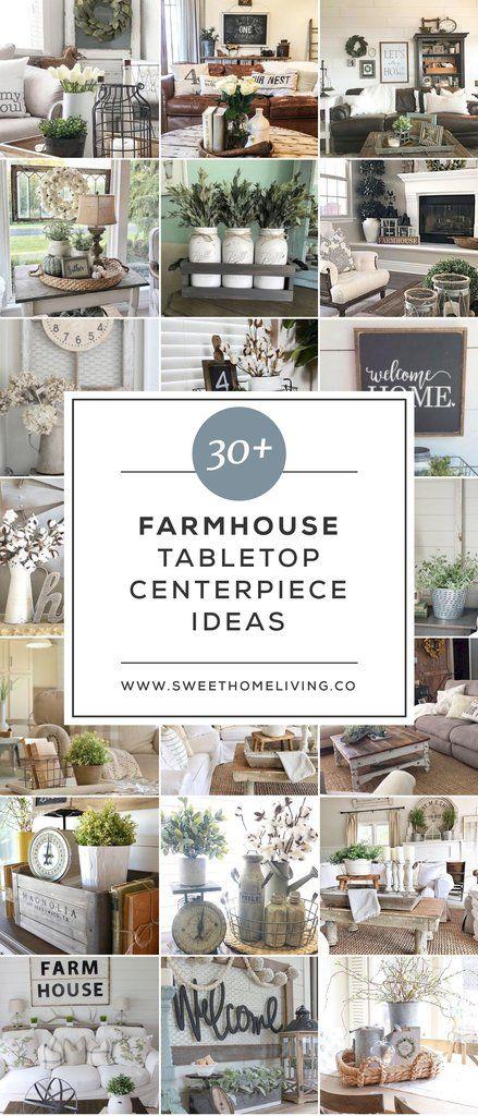 30 Farmhouse Tabletop Arrangement Centerpieces Farmhouse Table Centerpieces Farmhouse Tabletop Rustic Farmhouse Living Room