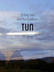 Erfolg Hat Drei Buchstaben Tun Motivation Zitat Goethe