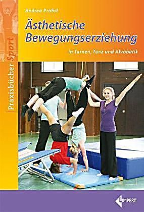 Buch Fur Asthetischen Sportunterricht Versandkostenfrei Auf Weltbild De In 2020 Sportunterricht Kostenlose Bucher Erziehung