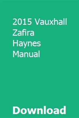 2015 Vauxhall Zafira Haynes Manual Vauxhall Manual Car Book Names