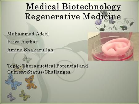 Medical Biotechnology Regenerative Medicine>