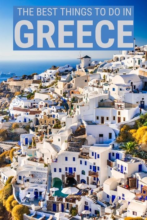 20 Fantastic Things To Do In Greece