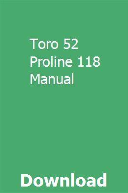 Toro Proline 118 Operators Manual