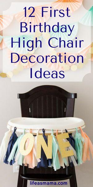 12 First Birthday High Chair Decoration Ideas   High Chair Decorations,  High Chairs And Birthdays