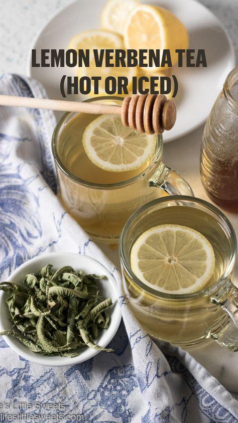 Lemon Verbena Tea (Hot or Iced)