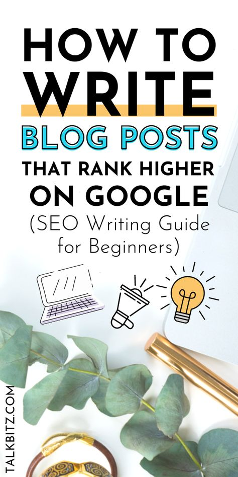 SEO Writing Guide for Beginners: How to Write Blog Posts That Rank Higher on Google