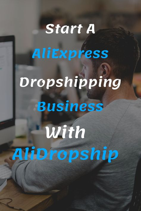 How To Start Dropshipping With AliExpress in 2019 | Make Money Online