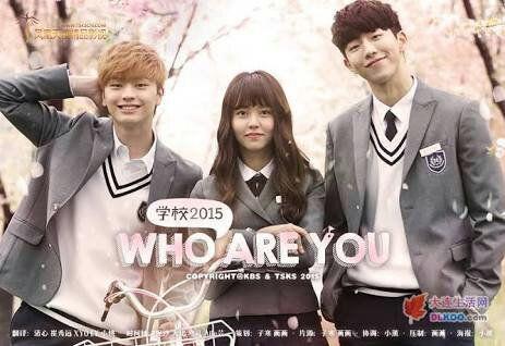 K Idols Em Doramas Opa Kpop Amino Who Are You School 2015 Korean Drama Drama