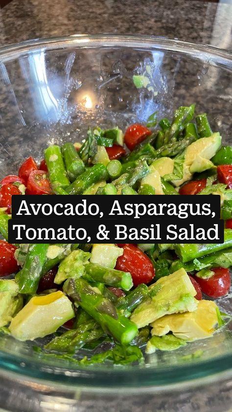 Avocado, Asparagus, Tomato, & Basil Salad - Simple & Healthy Gluten Free, Vegan Recipe