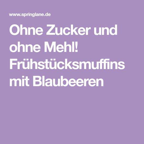 Photo of Ohne Zucker und ohne Mehl! Frühstücksmuffins mit Blaubeeren