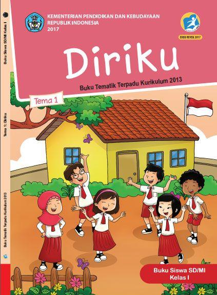 Buku Siswa Tema 1 Diriku Kelas 1 I Kurikulum 2013 Revisi 2017 Buku Kurikulum Tema Kelas
