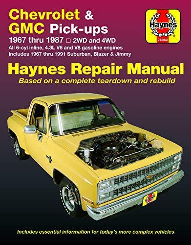 Download Pdf Chevrolet Gmc Pickups 1967 Thru 1987 Haynes Repair Manual Free Epub Mobi Ebooks Repair Manuals Gmc Gmc Pickup