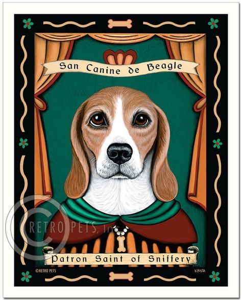 Beagle Art Patron Saint Of Sniffery Art Print By Krista Brooks