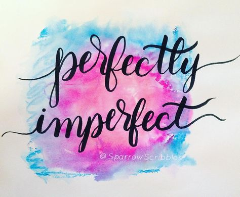 erfectly imperfect, much like my watercolor and flourishes 😂😂 . . . . #selftaught #selftaughtlearning #lettering #handlettering