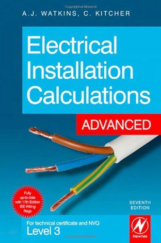 Electrical Installation Calculations Advance Electrical Installation Installation Electricity