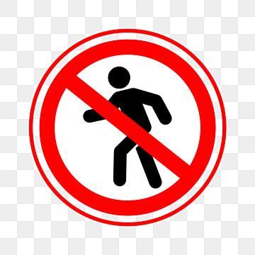 Cartoon Prohibited Pedestrian Icon No Pedestrians No Entry Pedestrian Icon Png And Vector With Transparent Background For Free Download Em 2021 Placas De Seguranca Logotipo Do Youtube Desenhos Animados