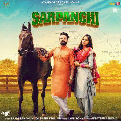 Sarpanchi By Baani Sandhu Dilpreet Dhillon Download Mp3 Movie Songs Download Free Music Latest Music