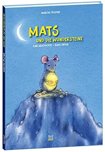 Mats Und Die Wundersteine Eine Geschichte Mit Zwei Enden Amazon De Pfister Marcus Bucher In 2021 Mats Und Die Wundersteine Bucher Steine