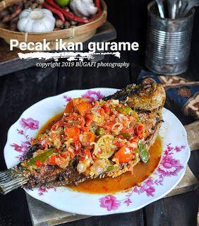 Resep Masakan Nusantara Pecak Ikam Gurame Resep Masakan Resep Masakan