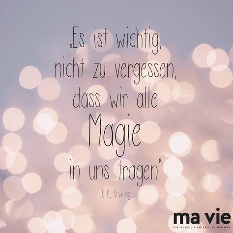 Macht euer Leben zauberhaft😊 Zitat / Spruch / Weisheit / J. K. Rowling / Harry Potter
