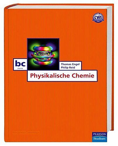 Physikalische Chemie Das Aktuellste Lehrbuch Der Physikalischen Chemie Pearson Studium Chemie Das Aktuellste Phy Physikalische Chemie Chemie Lehrbuch