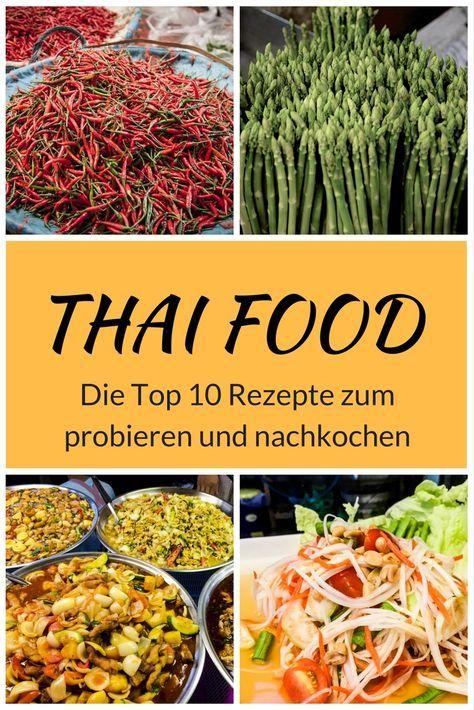 Thailändisches Essen - Unsere liebsten Gerichte der Thai ...