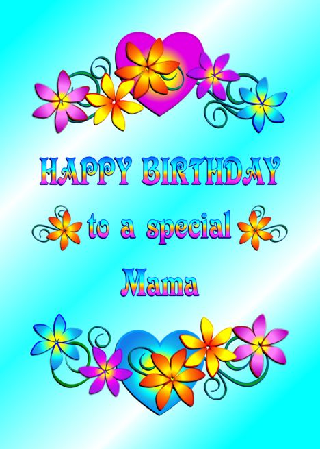 Happy Birthday Mama Flowers And Hearts Card With Images Happy