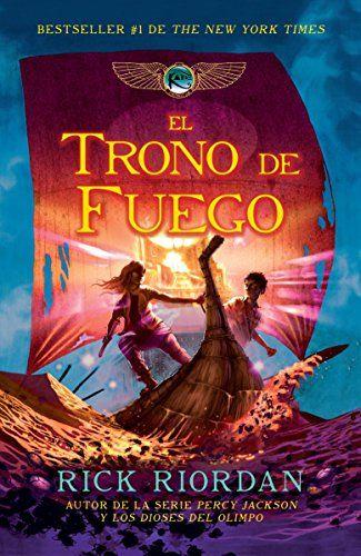 Spa Trono De Fuego Las Cronicas De Kane The Chronicles Of Kane Kane Chronicles Chronicle Books Books Online