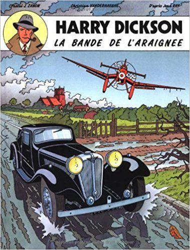 Amazon Fr Harry Dickson Tome 1 La Bande De L Araignee Christian Vanderhaeghe Pascal J Zanon Livres Livre Numerique Livre Electronique Telechargement