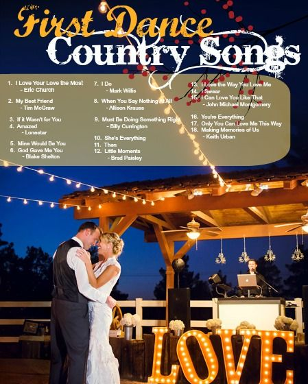 Country Wedding First Dance Songs Dreams Pinterest Dancing And