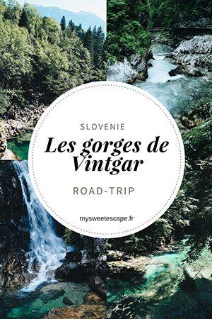 Les Gorges De Vintgar Road Trip En Slovenie Autour De Bled Slovenie Vacances Croatie Voyage Europe