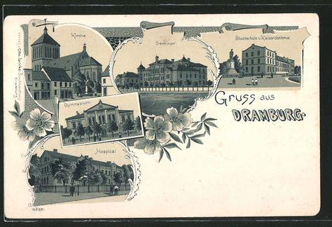 Alte Ansichtskarte: Lithographie Dramburg, Kirche, Seminar, Stadtschule & Kaiserdenkmal, Gymnasium, Hospital