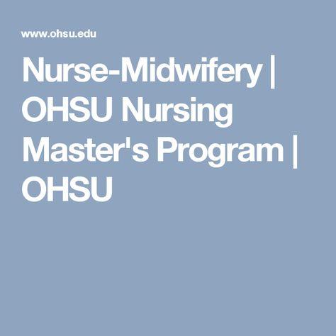 Nurse-Midwifery   OHSU Nursing Master's Program   OHSU