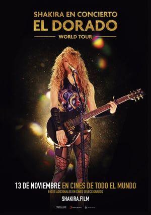 123 Assistir Shakira En Concierto El Dorado World Tour