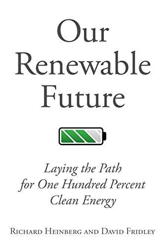 Our Renewable Future: Laying the Path for One Hundred Percent Clean Energy - Default